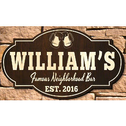 Famous Neighborhood Bar Personalized Sign