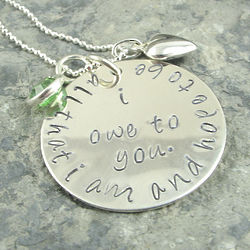 All That I Am and Hope to Be Personalized Hand Stamped Necklace