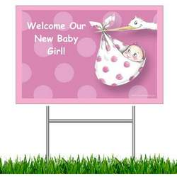 Welcome Our New Baby Girl! Yard Sign