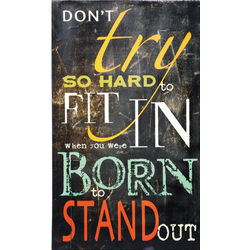 Born to Stand Out Wall Print