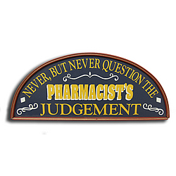 Pharmacist's Judgement Sign