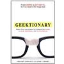 Geektionary: An A to Z Guide to All Things Geek Book
