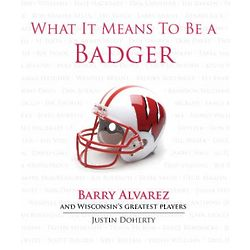 What It Means To Be a Badger Book
