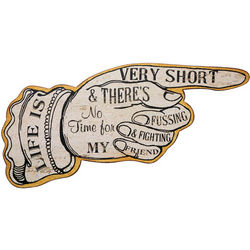 Life is Very Short Vintage Sign