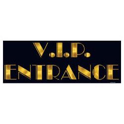 V.I.P Entrance Sign