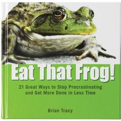Eat That Frog and Stop Procrastinating Book