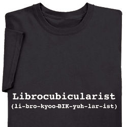 Librocubicularist T-Shirt