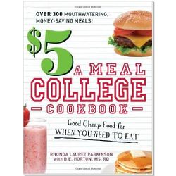The $5 A Meal College Cookbook