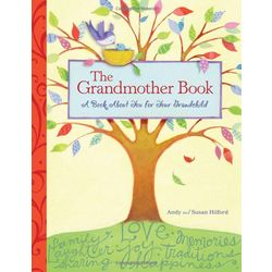 The Grandmother Book - A Book About You for Your Grandchild