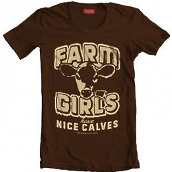 Farm Girls Have Nice Calves Junior Tee