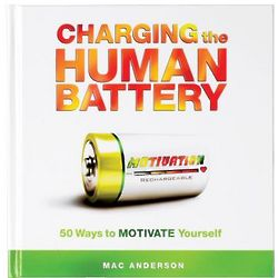 Charging the Human Battery Motivational Book