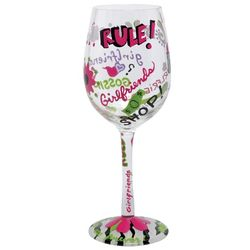 Girlfriends Rule Wine Glass