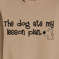 The Dog Ate My Lesson Plan Sweatshirt
