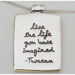 Live The Life You Have Imagined Locket