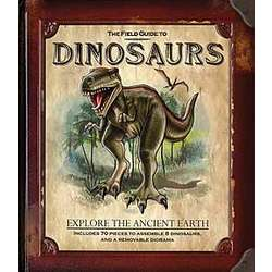 The Field Guide to Dinosaurs Hardcover Book