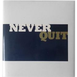 Never Quit Inspirational Quotes Book