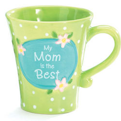 Mother's Day My Mom Is The Best Mug