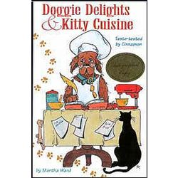 Doggie Delights and Kitty Cuisine Cookbook