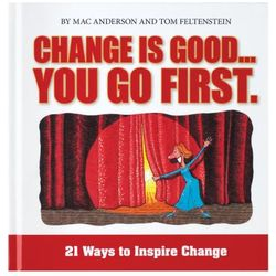 Change is Good - You Go First Book