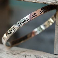 A Friend Loves At All Times Bangle