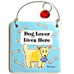 Dog Lover Lives Here Hanging Tile