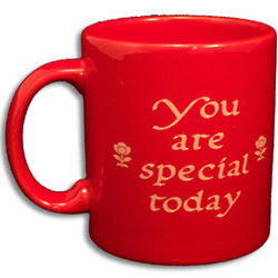 You Are Special Today Red Mug