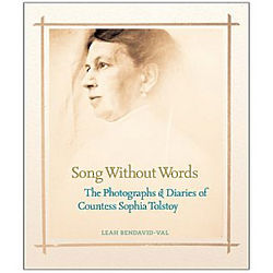 Song Without Words Photo Diary of Sophia Tolstoy