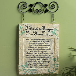 I Said a Prayer For You Today Plaque