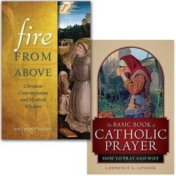 The Basic Book of Catholic Prayer and Fire From Above Books
