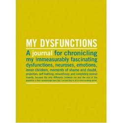 My Dysfunctions Inner Truth Journal