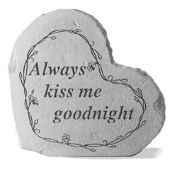 Always Kiss Me Goodnight Stone Heart
