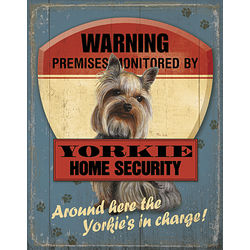 Yorkshire Terrier Home Security Patrol Sign